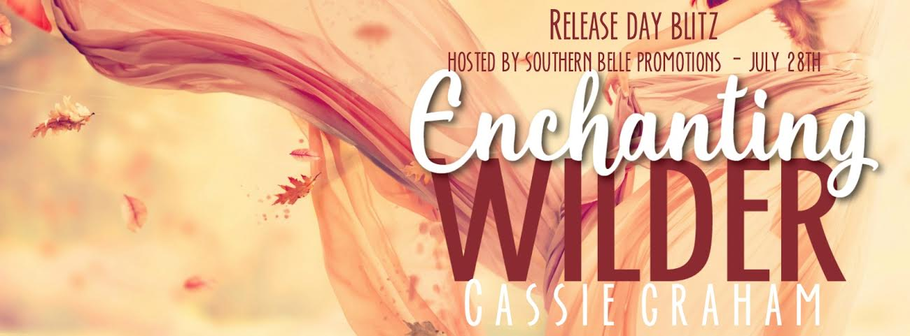 Enchanting Wilder is LIVE!