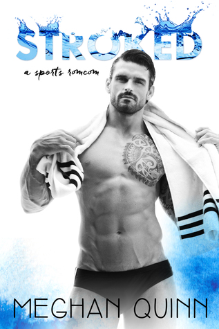 Review of Stroked by Meghan Quinn