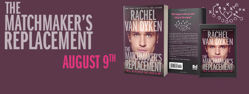 The Matchmaker's Replacement by Rachel Van Dyken is LIVE!