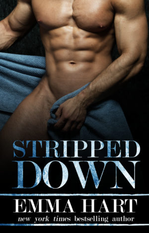 Stripped Down Cover Reveal by Emma Hart