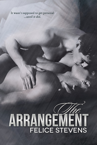 The Arrangement by Felice Stevens