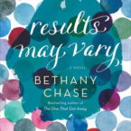 Review of Results May Vary by Bethany Chase