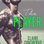 Cover Reveal for The Player by Claire Contreras