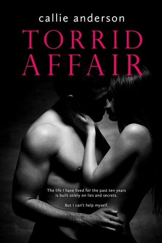 Torrid Affair by Callie Anderson is LIVE!!!