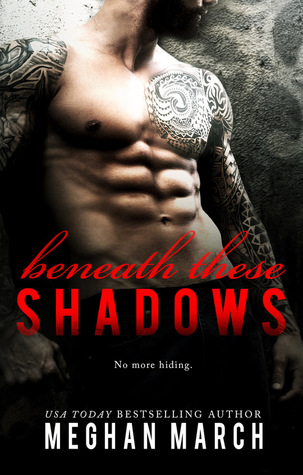 Beneath These Shadows by Meghan March is LIVE!!!