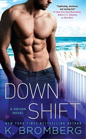 Review of Down Shift by K. Bromberg