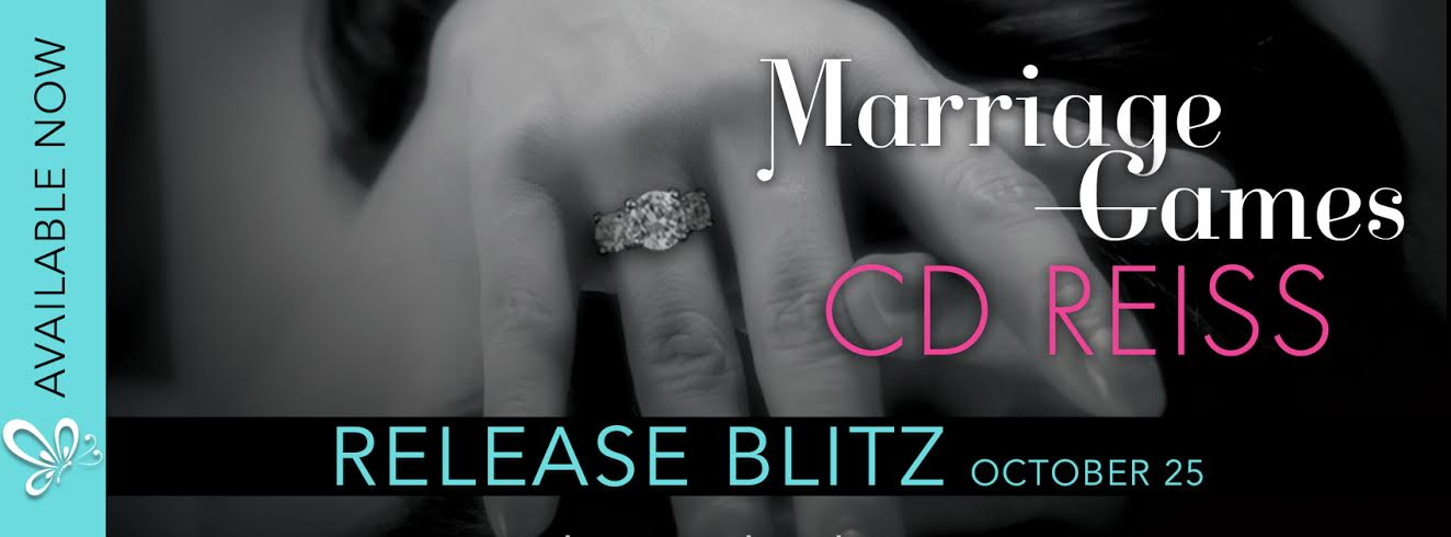 Marriage Games by CD Reiss is LIVE!!!