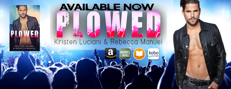 Plowed by Kristen Luciani and Rebecca Manuel is LIVE!!!