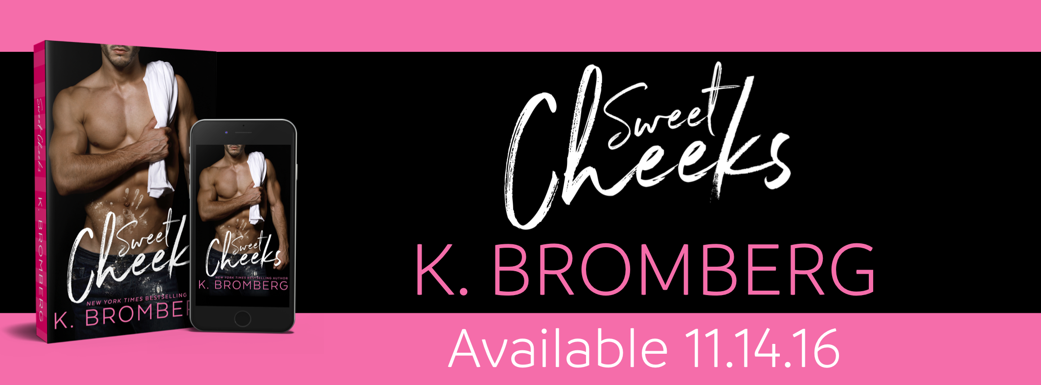 Sweet Cheeks Cover Reveal by K. Bromberg