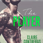 The Player by Claire Contreras is LIVE!!!