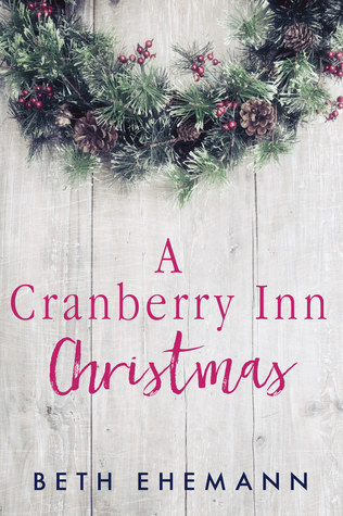 A Cranberry Inn Christmas by Beth Ehemann