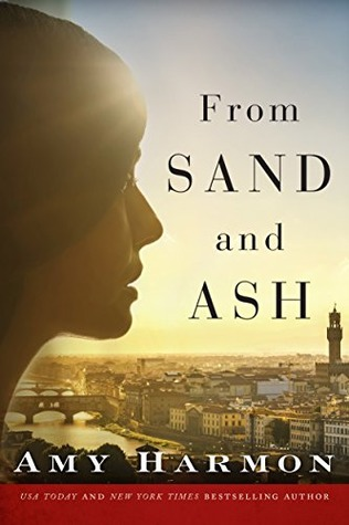 Review of From Sand and Ash by Amy Harmon