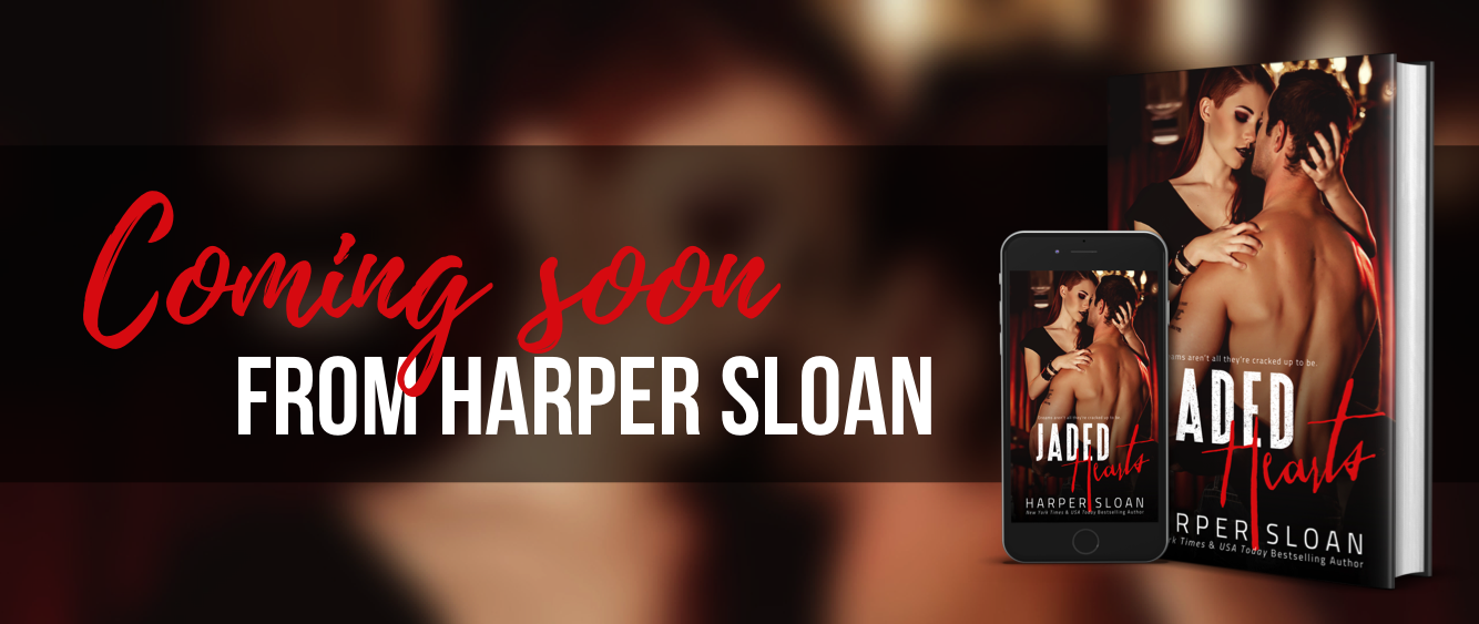 Jaded Hearts by Harper Sloan Excerpt Reveal!