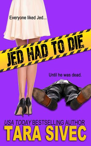 Review of Jed Had to Die by Tara Sivec