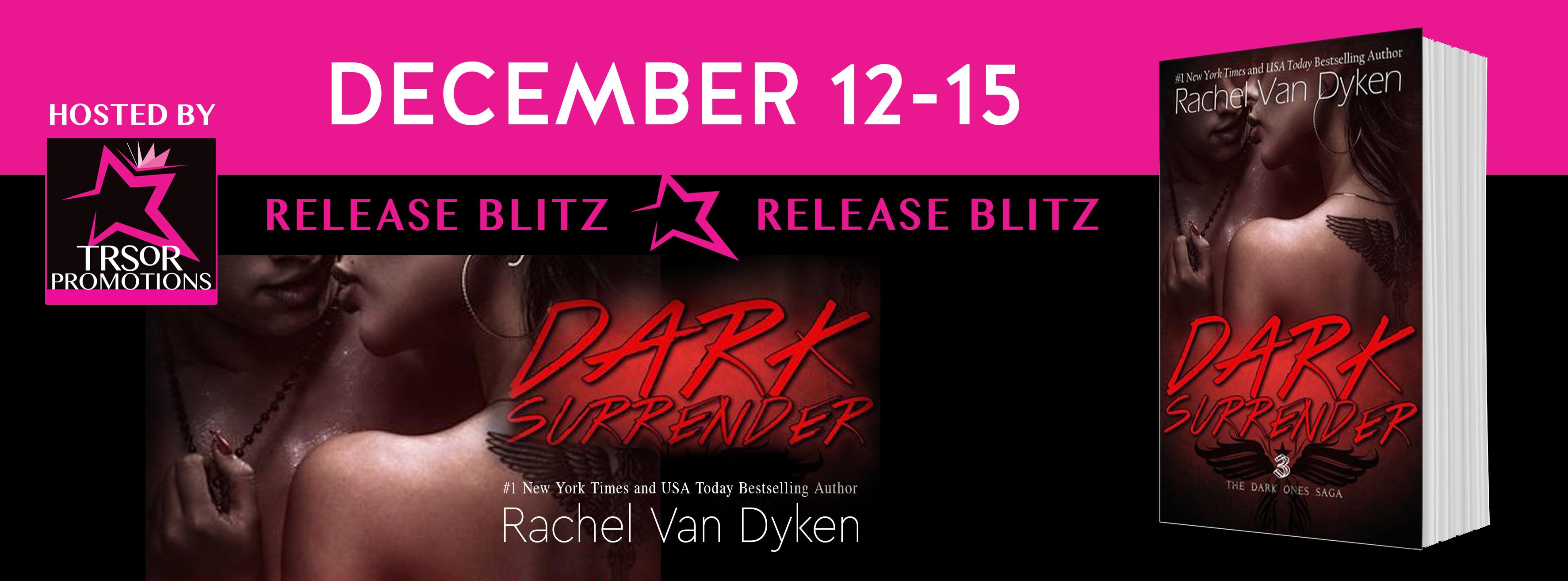 Dark Surrender by Rachel Van Dyken is LIVE!!!