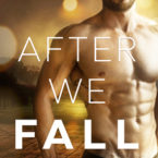 Review of After We Fall by Melanie Harlow