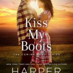 Cover Reveal for Kiss My Boots by Harper Sloan