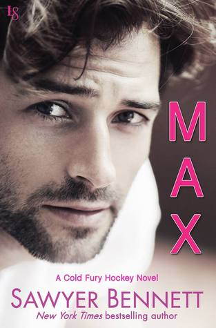 Review of Max by Sawyer Bennett