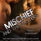 Review of Mischief and the Masters by Cherise Sinclair