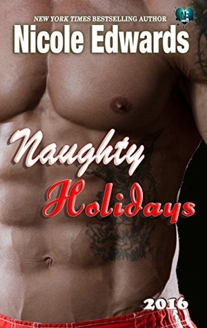 Review of Naughty Holidays 2016 by Nicole Edwards