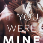 Review of If You Were Mine by Melanie Harlow