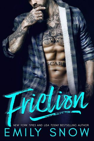 Friction by Emily Snow is LIVE!!!