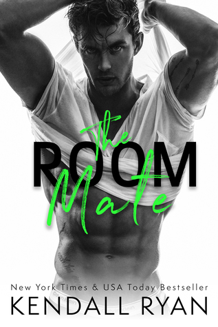 The Room Mate by Kendall Ryan is LIVE!!!