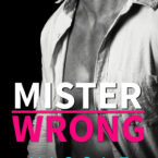 Nicole Williams Mister Wrong Cover Reveal