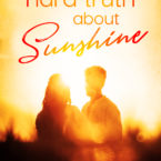 Sawyer Bennett's The Hard Truth About Sunshine Cover Reveal