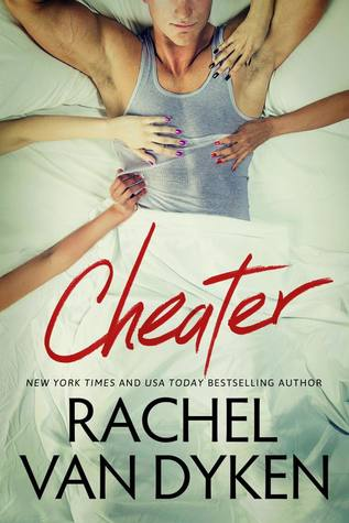 Cheater by Rachel Van Dyken is LIVE!!!