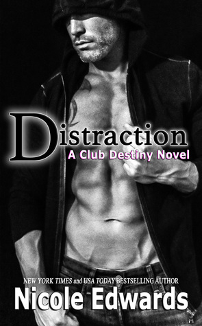Distraction by Nicole Edwards