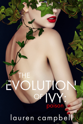 The Evolution of Ivy: Poison by Lauren Campbell