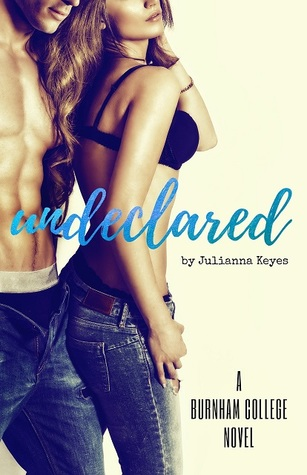 Undeclared by Julianna Keyes is LIVE!!!