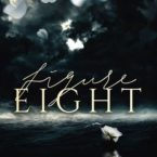 Figure Eight by Calia Read is LIVE!!!
