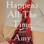 Review of It Happens All the Time by Amy Hatvany