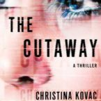Review of The Cutaway by Christina Kovac