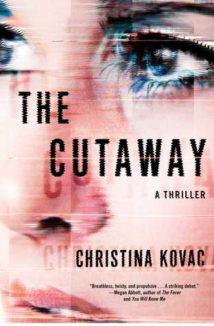 The Cutaway by Christina Kovac