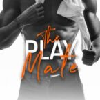 The Play Mate by Kendall Ryan is LIVE!!!