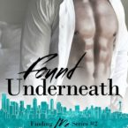 Cover Reveal: Found Underneath by KL Kreig