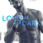 Mia Asher reveals the cover for Love Me in the Dark
