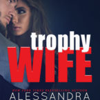 Alessandra Torre's Trophy Wife Cover Reveal