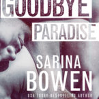 Review of Goodbye Paradise by Sarina Bowen