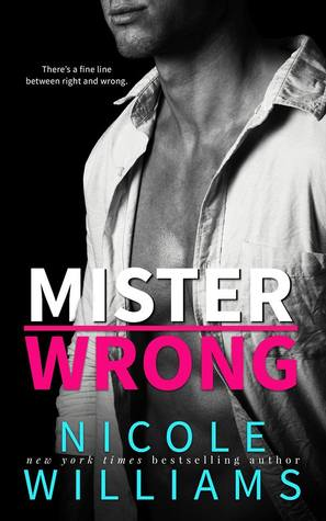 Review of Mister Wrong by Nicole Williams