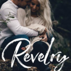 Revelry by Kandi Steiner is LIVE!!!