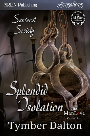 Splendid Isolation by Tymber Dalton
