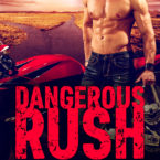 Cover Reveal: Dangerous Rush by SC Stephens
