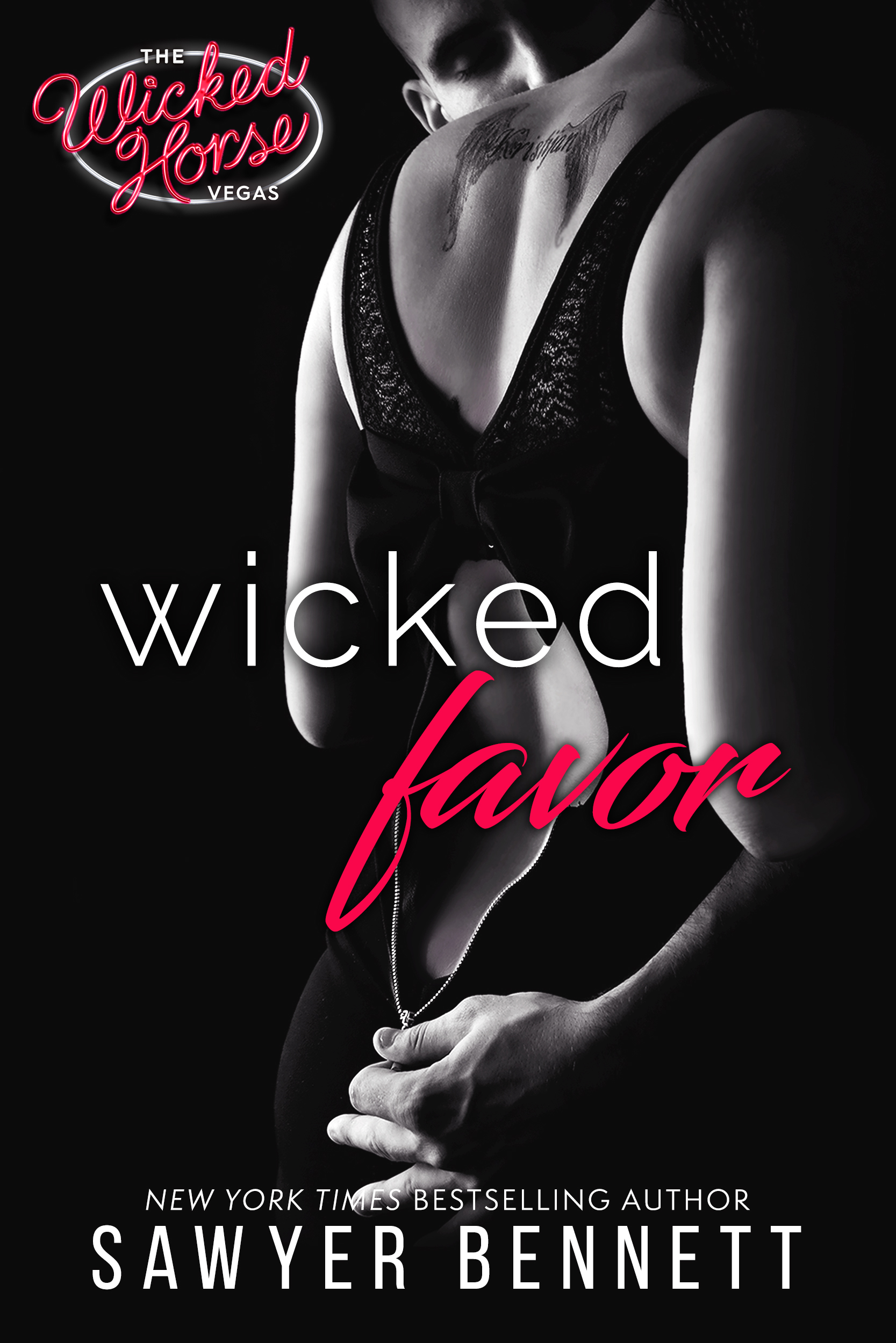 Wild & Wicked Wednesday Exclusive and Giveaway: Wicked Favor by Sawyer Bennett
