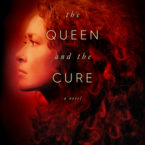Review and Exclusive Excerpt: The Queen and the Cure by Amy Harmon