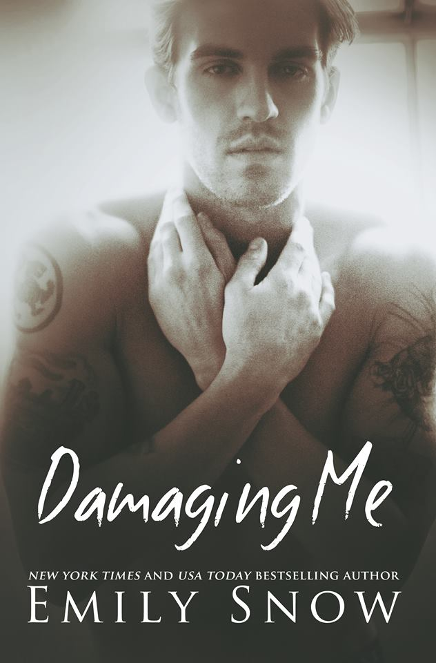 Cover Reveal: Damaging Me by Emily Snow