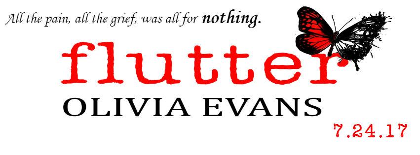 Flutter by Olivia Evans Excerpt Reveal